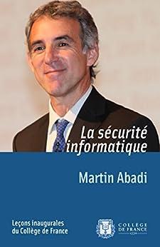 La sécurité informatique par [Abadi, Martin]