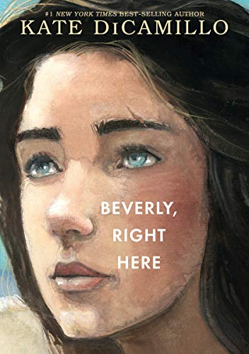 Beverly, Right Here (Raymie Nightingale)
