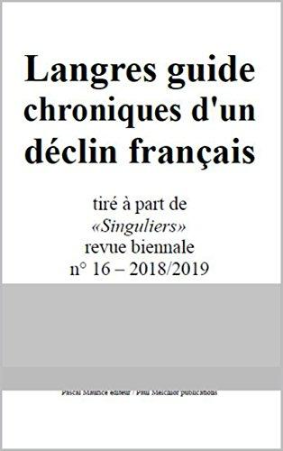 Descargar Libro Langres guide: chroniques d'un déclin français de Paul Melchior