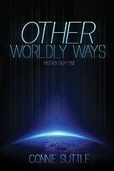 Other Worldly Ways (Anthology 1) (English Edition)