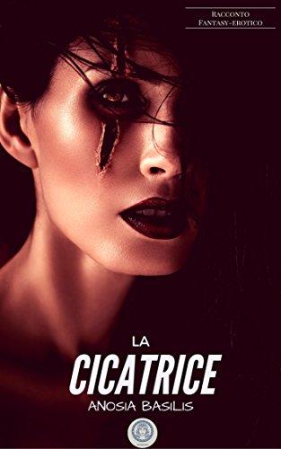 La Cicatrice (Urban Eros Fantasy Vol. 1)