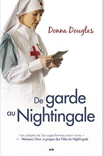 De garde au Nightingale T4