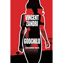 Godchild (P.I. Jack Marconi) by Vincent Zandri (2012-09-04)