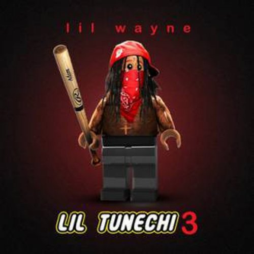 Lil Tunechi 3 [Explicit]