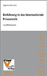 Einführung in das Internationale Privatrecht mit UN-Kaufrecht