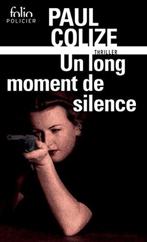 Ebook Descargar Libros Un long moment de silence (Folio Policier t. 728) Epub Ingles
