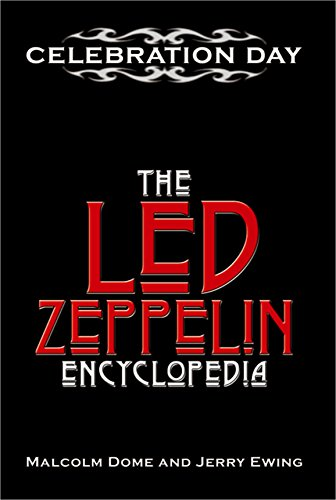 Celebration Day: A Led Zeppelin Encyclopedia (English Edition) (Dome Musical)