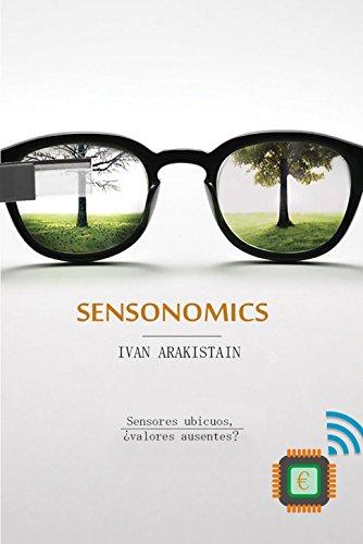 SENSONOMICS: Efectos Económicos y Sociales de la Sensorización Ubicua