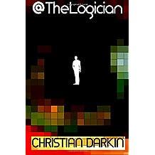 @thelogician: Volume 1 by Christian Darkin (2015-07-15)