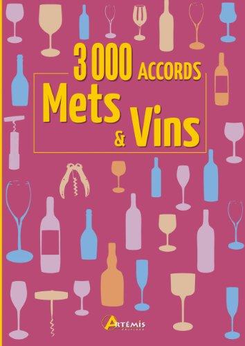 3000 accords mets et vins