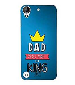YuBingo Designer Printed Plastic Mobile Back Case Cover Panel for HTC Desire 530 ( Dad You Are the King )