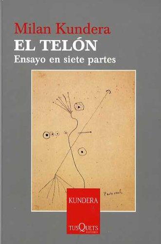 El telón: Ensayo en siete partes (Milan Kundera)