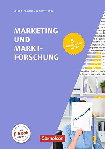 Marketingkompetenz: Marketing und Marktforschung (5. Auflage): Fachbuch