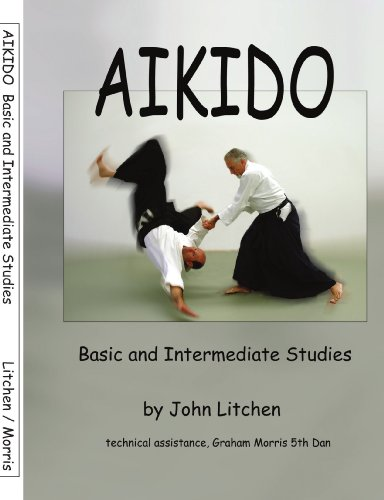 Aikido: Basic and Intermediate Studies