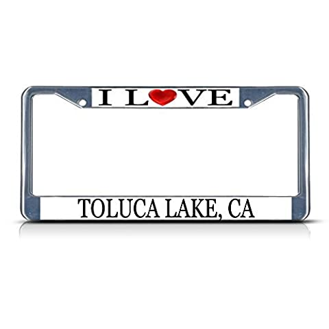 License Plate Frame I Love Heart Toluca Lake Ca Aluminum Metal License Plate Frame Silver
