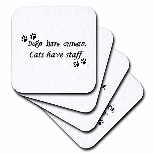 CST _ 171872toryanne Kollektionen Expressions–Hunde haben Besitzer, Katzen haben Personal Expression–Untersetzer, Gummi, set-of-8-Soft (Katze Hund Gravierte)