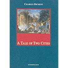 A Tale of Two Cities (Konemann Classics) by Charles Dickens