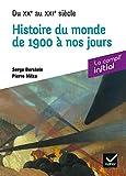 Initial - Histoire du monde de 1900 à nos jours - Du XXe au XXIe siècle - compil prépa concours