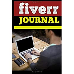Fiverr Journal: Keep track of your Freelance Fiverr adventures