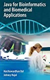 Java for Bioinformatics and Biomedical Applications - Harshawardhan Bal, Johnny Hujol