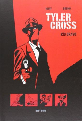 Descargar Libro Libro Tyler Cross 1 (Aventúrate) de Fabien Nury
