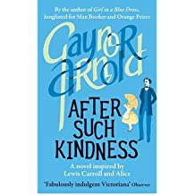 After Such Kindness by Arnold, Gaynor ( Author ) ON Jul-05-2012, Hardback