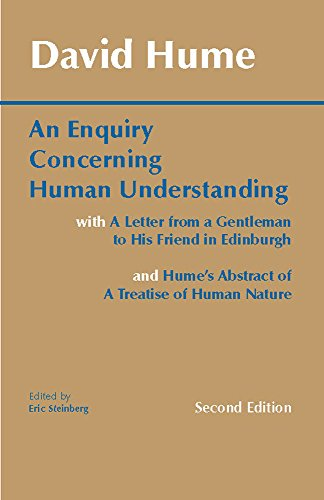 An Enquiry Concerning Human Understanding: A Letter from a Gentleman to His Friend in Edinburgh ; An Abstract of a Treatise of Human Nature