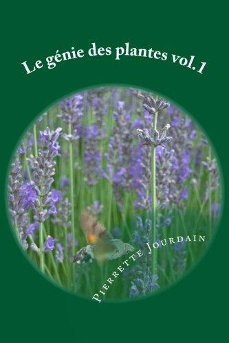 Le genie des plantes: découvrez les vertus naturelles des plantes par Pierrette Jourdain