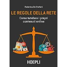 Le regole della rete: Come tutelare i propri contenuti online