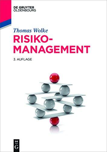 Risikomanagement (De Gruyter Studium)