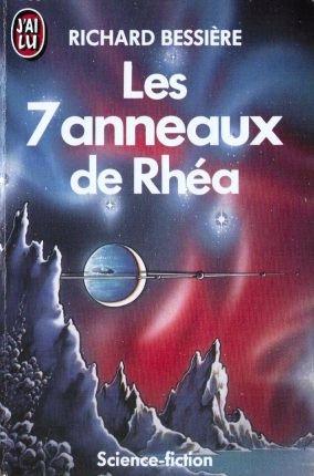 Les 7 anneaux de Rhéa par Richard-Bessière
