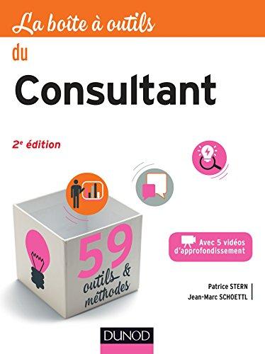 La boîte à outils du Consultant - 2e éd. par Patrice Stern