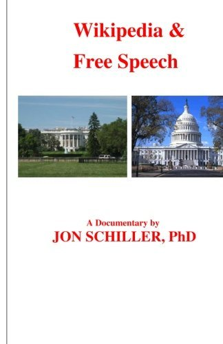 Wikipedia & Free Speech by Dr. Jon Schiller PhD (2012-02-02)