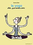 Le yoga des Paresseuses (Santé)