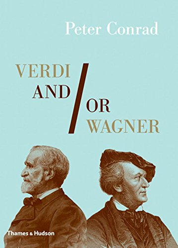 verdi-and-or-wagner-two-men-two-worlds-two-centuries