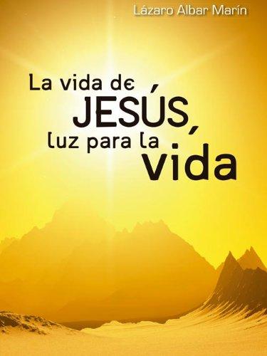 La vida de Jesús (Mambré) por Lázaro Albar