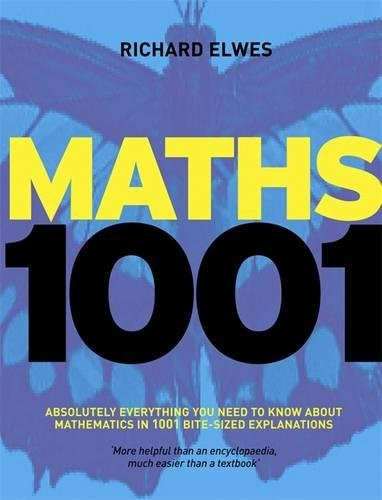 Maths 1001: Absolutely Everything That Matters in Mathematics