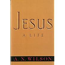 Jesus: A Life