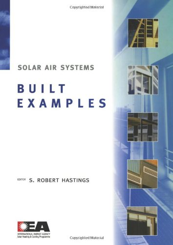 Solar Air Systems - Built Examples -