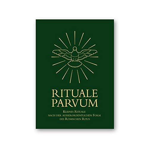 Rituale parvum: Kleines Rituale nach der ausserordentlichen Form des Römischen Ritus