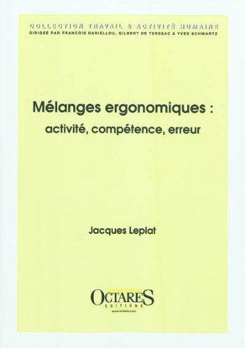 Melanges ergonomiques : activite, competence, erreur