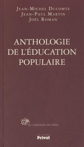 Anthologie de l'éducation populaire par Jean-Michel Ducomte