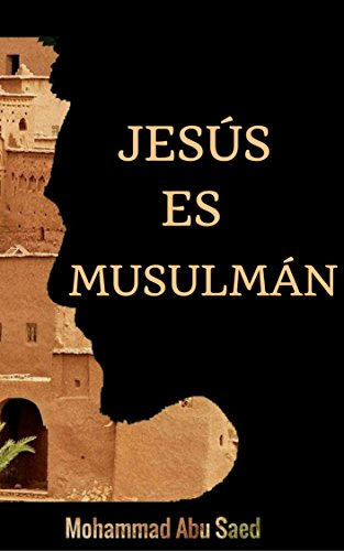 Jesús es Musulmán