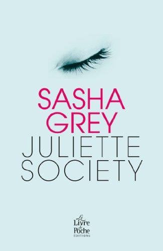 Juliette Society - version française par Sasha Grey
