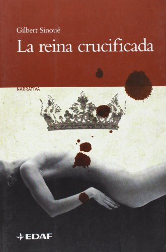 La reina crucificada (Clio Narrativa)