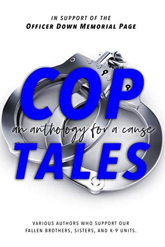 Cop Tales: An Anthology for a Cause