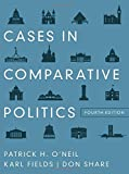 Cases in Comparative Politics (4th Edition) by Patrick H. O`neil (2012-10-19)