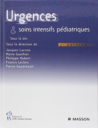 Urgences et soins intensifs pédiatriques par Jacques Lacroix
