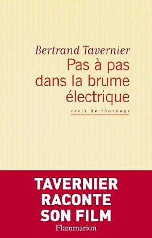 Bertrand Tavernier Livre - Pas à pas dans la brume