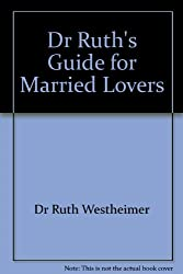 Dr Ruth's Guide for Married Lovers